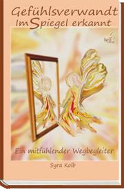 """Mein Buch """"Gefühlsverwandt"""" Seit dem 25.November 2013 erhältlich."""